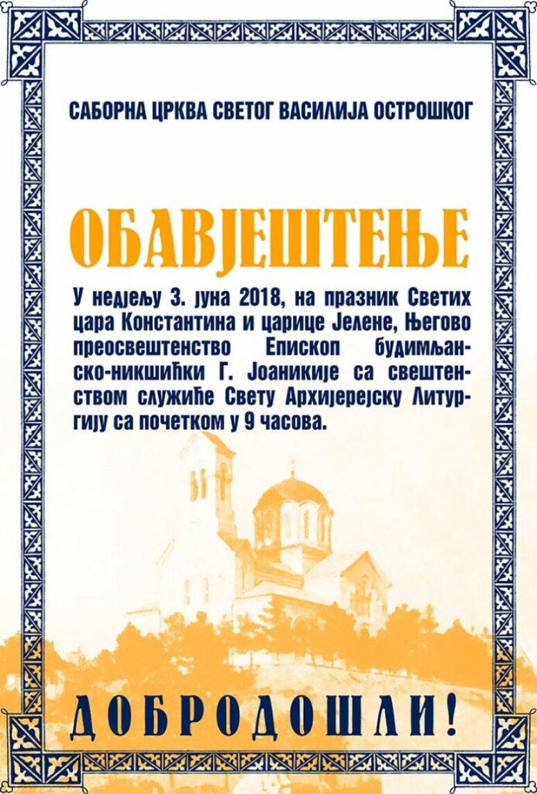 Maj 2018 Najava Za Liturgiju Na Sv Konstantina I Jelenu U Niksicu